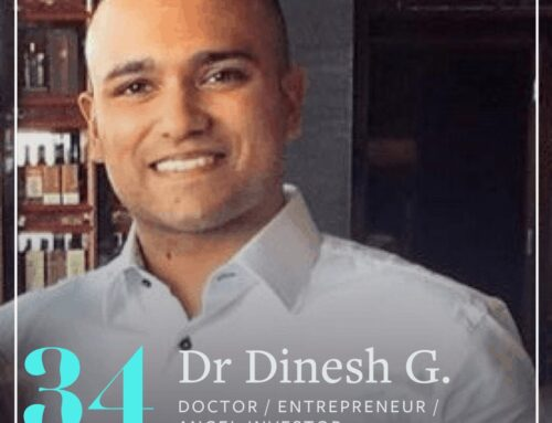 ACV34: From Doctor To Entrepreneur To Angel Investor (Dr Dinesh Gunesekaran, Part 1)
